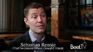 How GroupM's Rennie Wrings Results From Canada's Constrained Media [Video]