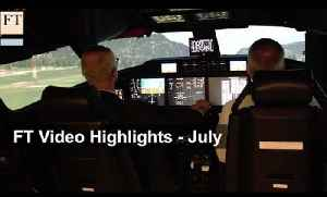 July 2015 news highlights | FT Video [Video]