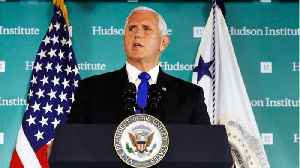 Vice President Pence Gives Speech That Will Ramp Up Tensions With China [Video]