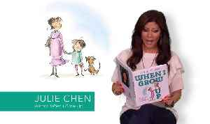 Julie Chen Reads From Her picture Book, WHEN I GROW UP [Video]