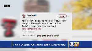 Alert To Evacuate Texas Tech Campus Sent By Mistake [Video]