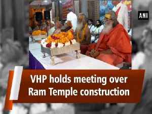 VHP holds meeting over Ram Temple construction [Video]