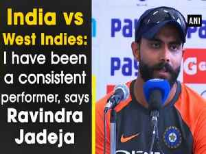 India vs West Indies: I have been a consistent performer, says Ravindra Jadeja [Video]