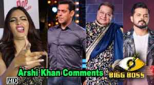 Must Watch | Arshi Khan's REACTION on Bigg Boss 12 contestants [Video]
