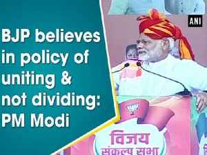 BJP believes in policy of uniting & not dividing: PM Modi [Video]