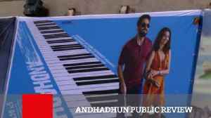 Andhadhun Public Review [Video]