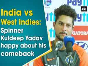 India vs West Indies: Spinner Kuldeep Yadav happy about his comeback [Video]