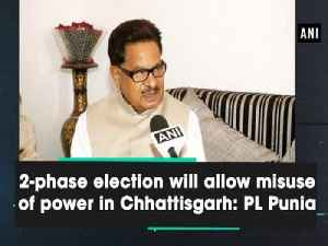 2-phase election will allow misuse of power in Chhattisgarh: PL Punia [Video]