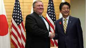Pompeo, Abe Vow To Take 'Unified Approach' Towards North Korean Denuclearization [Video]