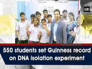 550 students set Guinness record on DNA isolation experiment [Video]