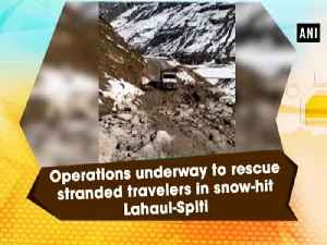 Operations underway to rescue stranded travelers in snow-hit Lahaul-Spiti [Video]