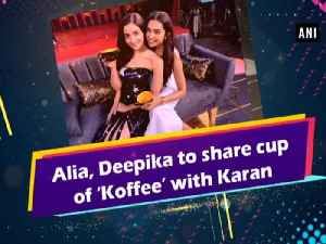 Alia, Deepika to share cup of 'Koffee' with Karan [Video]