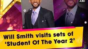 Will Smith visits sets of 'Student Of The Year 2' [Video]