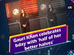 Gauri Khan celebrates bday with 'half of her better halves' [Video]