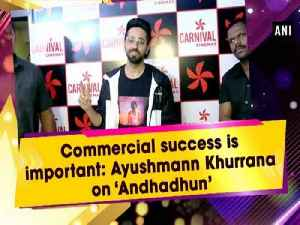 Commercial success is important: Ayushmann Khurrana on 'Andhadhun' [Video]