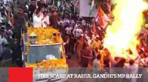 Fire Scare At Rahul Gandhi's MP Rally [Video]