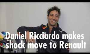 Daniel Ricciardo makes shock move to Renault [Video]
