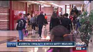 Safety starts at the door at Anderson Community Schools [Video]