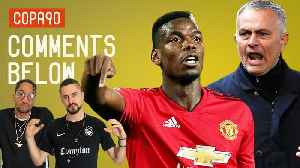 Did Pogba Save Mourinho's Job at Man United? | Comments Below [Video]