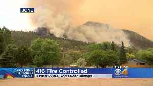 416 Fire Declared Completely Controlled [Video]