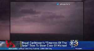 Royal Caribbean's 'Empress Of The Seas' Tries To Steer Clear Of Michael [Video]