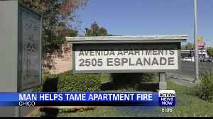 Chico Man Helps Tame an Apartment Fire [Video]