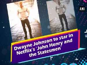 Dwayne Johnson to star in Netflix's 'John Henry and the Statesmen' [Video]