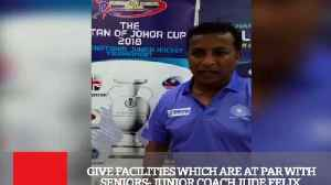 Give Facilities Which Are At Par With Seniors- Junior Coach Jude Felix [Video]