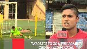 Target Is To Go & Win Against China- Pritam Kotal [Video]
