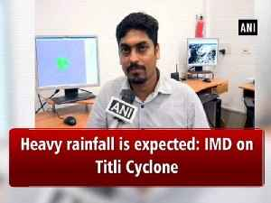 Heavy rainfall is expected: IMD on Titli Cyclone [Video]