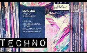 TECHNO: Carl Cox - Time For House Music (Davide Squillace remix) [Circus Recordings] [Video]