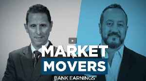News video: Market Movers: Bank Earnings