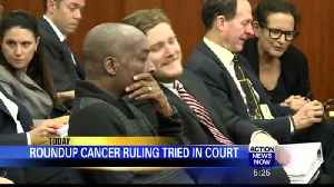 Roundup cancer ruling tried in court [Video]