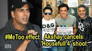 #MeToo effect: Akshay Kumar cancels 'Housefull 4' shoot [Video]