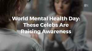 Celebs Come Out For World Mental Health Day [Video]
