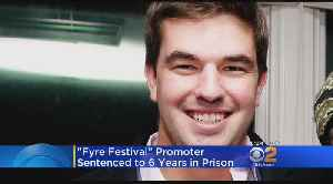 Promoter Of Botched Fyre Festival Sentenced To 6 Years In Prison [Video]
