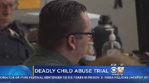 More Testimony In Trial Of Man Accused Of Killing 4-Year-Old [Video]