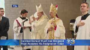 Cardinal Donald Wuerl Has Resigned [Video]