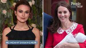 Keira Knightley Says She Didn't 'Shame' Kate Middleton After Writing About Her Post-Baby Appearances [Video]