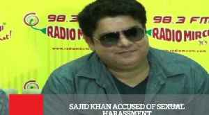 Sajid Khan Accused Of Sexual Harassment [Video]