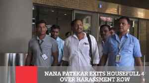 Nana Patekar Exits Housefull 4 Over Harassment Row [Video]