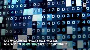 Facebook Hackers Accessed Personal Info of 14 Million Users [Video]