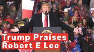 President Trump Praises Confederate General Robert E Lee At Ohio Rally [Video]