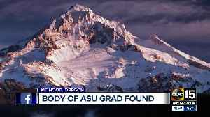 Missing ASU student's body found on Mt. Hood [Video]