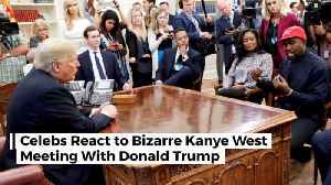 News video: Celebrities Dish Out Thoughts On Kanye West And Trump Meetup