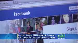 Hackers Access 29 Million Facebook Accounts [Video]