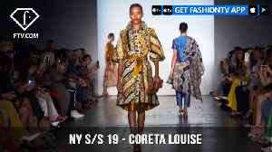 New York Fashion Week Spring/Summer 2019 - Coreta Louise | FashionTV | FTV [Video]