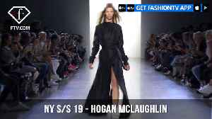 New York Fashion Week Spring/Summer 2019 - Hogan McLaughlin | FashionTV | FTV [Video]