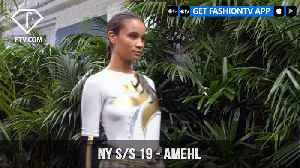New York Fashion Week Spring/Summer 2019 - Amehl | FashionTV | FTV [Video]