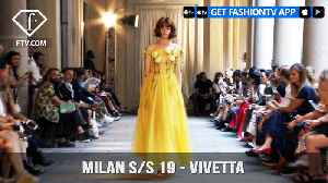 Vivetta Presented at Milan Fashion Week Spring/Summer 2019 | FashionTV | FTV [Video]